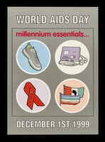 view World AIDS Day : millennium essentials... December 1st 1999 / Camden & Islington Community Health Services NHS Trust.