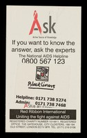 view ASK, Active Source of Knowledge : if you want to know the answer, ask the experts : the national AIDS helpline 0800 567 123 ...