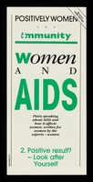 view Women and AIDS : plain speaking about AIDS and how it affects women, written for women by the experts - women. 2, Positive result? - Look after yourself / Positively Women and Immunity.
