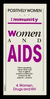 view Women and AIDS : plain speaking about AIDS and how it affects women, written for women by the experts - women. 4, Women, drugs and HIV