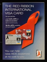 view The Red Ribbon International Visa card : no annual fee, just 5.9% APR on balance transfers ... you can help raise AIDS awareness at no cost to you / MBNA International.