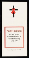 view Positive Catholics : we are a peer support network of Christians living with HIV.