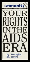 view Your rights in the AIDS era. 2, Your rights at work