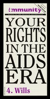view Your rights in the AIDS era. 4, Wills