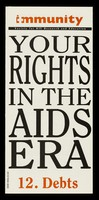 view Your rights in the AIDS era. 12, Debts