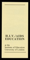 view H.I.V./AIDS education at the Institute of Education, University of London.