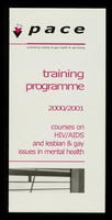 view Training programme 2000/2001 : courses on HIV / AIDS and lesbian & gay issues in mental health / PACE, Project for Advice, Counselling & Education.