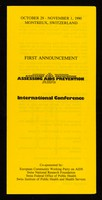 view October 29 - November 1, 1990, Montreux, Switzerland : First announcement : Assessing AIDS prevention : international conference / Department of Social and Preventive Medicine, University of Lausanne.
