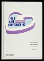 view HIV & AIDS conference '92 : Imperial College London 31 July - 1 August 1992 : the conference will provide an opportunity to advance the current thinking on HIV and AIDS work / The Terrence Higgins Trust.