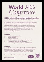 view World AIDS Conference : free treatment information feedback sessions / presented by NAM and The Network of Self-Help HIV & AIDS Groups.