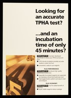 view Looking for an accurate TPHA test? : and an incubation time of only 45 minutes? Wellcosyph HA has been developed specifically to reduce your TPHA turnaround time ... / Wellcome Diagnostics, a division of the Wellcome Foundation Lmited, Temple Hill, Dartford, England ...