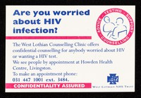 view Are you worried about HIV infection? : the West Lothian Counselling Service offers confidential counselling ...