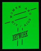 view Women and HIV/AIDS Network.