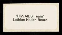 view 'HIV/AIDS Team', Lothian Health Board.