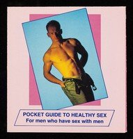 view Pocket guide to healthy sex : for men who have sex with men / produced by the Lothian Gay Men's Health Group ... illustrations reproduced by kind permission of Deutsche AIDS-Hilfe.
