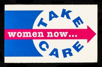 view Women now... Take Care / HIV/AIDS Team, Lothian Health Board.