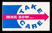 view Men now... Take Care