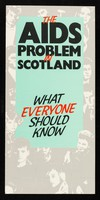 view The AIDS problem in Scotland : what everyone should know
