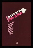 view ACT UP 20 ans : nous sommes au regret de vous annoncer les 20 ans d'ACT UP : Act Up-Paris 2009 : affiche pour les 20 ans de l'association / ACT UP Paris.