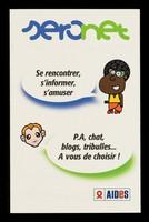 view Seronet : se rencontrer, s'informer, s'amuser : P.A, chat, blogs, tribulles... à vous de choisir / AIDES.