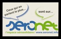 view Ceux qui en parlent le plus... sont sur... Seronet : l'espace sérosolidaire / www.seronet.info / AIDES.