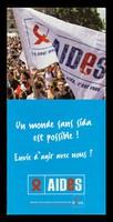 view Un monde sans sida est possible! : Envie d'agir avec nous? Urgent / AIDES.