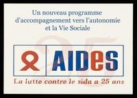 view Un nouveau programme d'accompagnement vers l'autonomie et la Vie Sociale / AIDES, la lutte contre le sida a 25 ans.