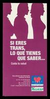 view Si eres trans, lo que tienes que saber... : cuida tu salud / ARCAT, GRSP, Groupement Régionale de Santé Publique de L'Ile-de-France.