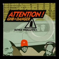 view Attention! : GHB = danger : soyez vigilants! / ARCAT.