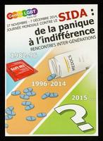 view 27 novembre - 7 décembre 2014, journée mondiale contre le sida : de la panique à l'indifférence : rencontres inter-générations / Le Centre LGBT Paris IDF.