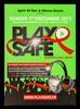 Play safe always & all ways :