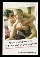 view Histoires de mecs : accident avec un extra : que faire pour soi, pour son couple / SNEG, prévention, IPSR ; Pascal d'Ameyal [photography].