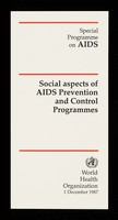 view Social aspects of AIDS prevention and control programmes / Special Programme on AIDS, World Health Organization.