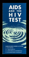 view AIDS and the HIV test : peace of mind / HarleyScreen Medical Centre.