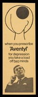 view When you prescribe 'Aventyl' for depression you take a load of two minds.