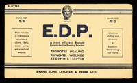 view E.D.P. : a most efficient bismuth formic-iodide dusting powder : promotes healing, prevents wounds becoming septic.