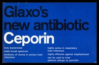 view Glaxo's new antibiotic Ceporin : truly bactericidal really broad spectrum antibiotic of choice in urinary tract infections.