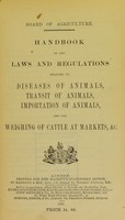 view Handbook of the laws and regulations relating to diseases of animals, transit of animals, importation of animals, and the weighing of cattle at markets, &c.