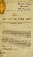 view Swine products of the United States : message from the President of the United States, transmitting a report from the Secretary of State relative to the importation of the swine products of the United States, March 1, 1884 : referred to the Committee on agriculture and ordered to be printed.