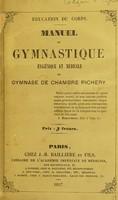 view Manuel de gymnastique : hygiénique et médicale / du Gymnase de Chambre Pichery.