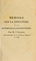 view Memoire sur la structure et les mouvemens de la langue dans l'homme; / par M.F. Blandin.