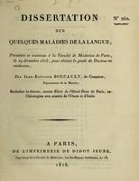 view Dissertation sur quelques maladies de la langue : présentée et soutenue à la Faculté de Médecine de Paris, le 29 décembre 1818 ... / par Jean-Baptiste Boucault, de Coutance.