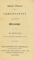view Internal evidences of Christianity deduced from phrenology / By Medicus, member of the Edinburgh Phrenological Society [i.e. J. Epps].