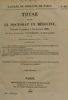 view Thèse pour le doctorat en médecine : présentée et soutenue le 24 décembre 1839, / par Paul-Constantin Fontemoing, de Montaiguillon ... I. Faire connaître les éruptions les plus fréquentes du cuir chevelu ... [etc].