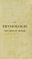 view La physiologie des gens du monde : pour servir de complément à l'éducation, ornée des planches / par le Ch[...]er Chaponnier.