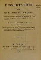 view Dissertation sur les maladies de la langue : présentée et soutenue à la Faculté de Médecine de Paris, le 26 août 1819 ... / par Jean-Joseph Lécussan, de Montoussin.