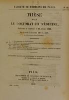 view Thèse pour le doctorat en médecine : présentée et soutenue le 15 février 1842, / par Louis-Guillaume Levillain, né à Cocquainvilliers (Calvados). I. Des symptômes de l'hydrophobie. ... [etc].