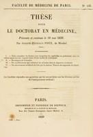 view Thèse pour le doctorat en médecine : présentée et soutenue le 10 mai 1839, / par Joseph-Zéphirin Poux, de Mirebel ... I. Faire connaître les formes sous lesquelles les syphilides se présentent chez les enfants nouveau-nés ... [etc].