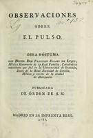 view Observaciones sobre el pulso. Obra póstuma / [Francisco Solano de Luque].