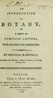 view An introduction to botany, in a series of familiar letters. With illustrative engravings